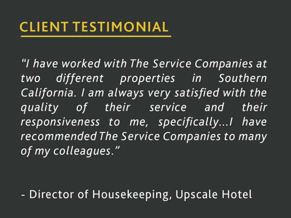 client testimonial from a director of housekeeping at an upscale hotel